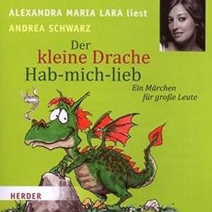 Der kleine Drache Hab-mich-lieb Hörbuch