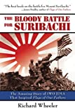 img - for The Bloody Battle of Suribachi: The Amazing Story of Iwo Jima That Inspired Flags of Our Fathers book / textbook / text book