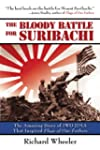 The Bloody Battle of Suribachi: The A...