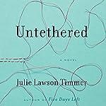 Untethered | Julie Lawson Timmer