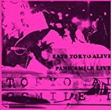 EATS TOKYO ALIVE!PANICSMILE LIVE