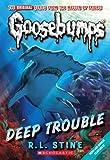 Goosebumps: Deep Trouble