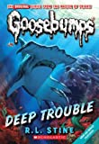 img - for Classic Goosebumps #2: Deep Trouble book / textbook / text book