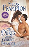 The Duke's Guide to Correct Behavior: A Dukes Behaving Badly Novel	 by  Megan Frampton in stock, buy online here