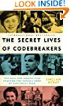 The Secret Lives of Codebreakers: The...
