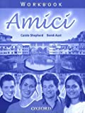 img - for Amici: Workbook by Shepherd. Carole ( 2004 ) Paperback book / textbook / text book