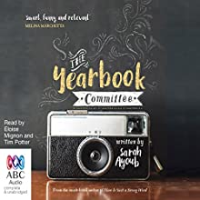 The Yearbook Committee Audiobook by Sarah Ayoub Narrated by Eloise Mignon, Tim Potter