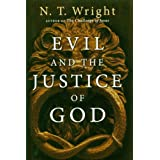 Evil And The Justice Of Godby N. T. Wright