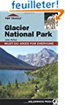 Top Trails Glacier National Park: Mus...