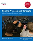 9781587132728: Routing Protocols and Concepts: CCNA Exploration Companion Guide (Cisco Systems Networking Academy Program)