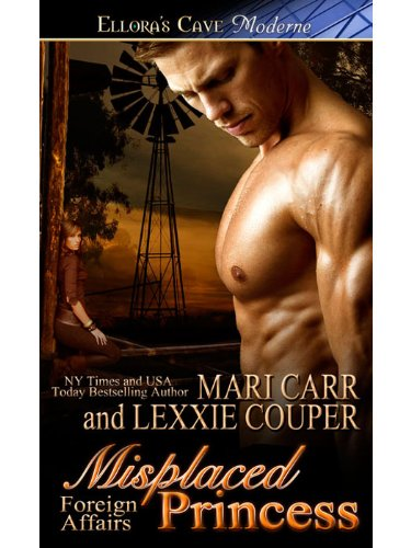 Misplaced Princess (Foreign Affairs, Book One) by Lexxie Couper