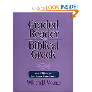 A Graded Reader of Biblical Greek William D. Mounce