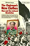 img - for Chairman's New Clothes: Mao and the Cultural Revolution book / textbook / text book