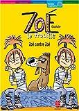 """Afficher """"Zoé la trouille Zoé contre Zoé"""""""