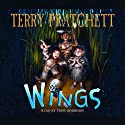 Wings: The Bromeliad Trilogy #3 (       UNABRIDGED) by Terry Pratchett Narrated by Stephen Briggs