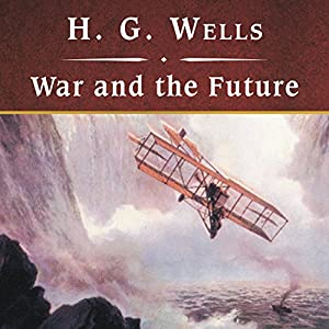 War and the Future Audiobook