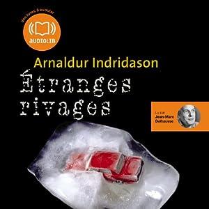Etranges rivages (Commissaire Erlendur Sveinsson 11) Audiobook