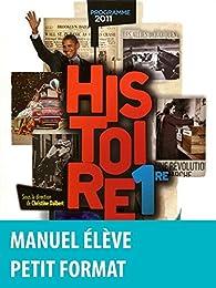 Histoire 1re • Manuel de l'élève Petit format