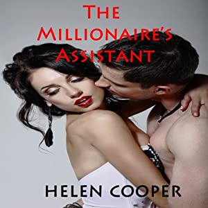 The Millionaire's Assistant (The Full Series) Audiobook