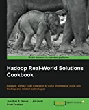 Hadoop Real World Solutions Cookbook