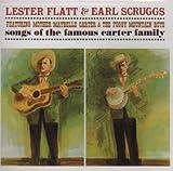 echange, troc Flatt & Scruggs - Songs of the Famous Carter Family