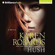 Hush | [Karen Robards]
