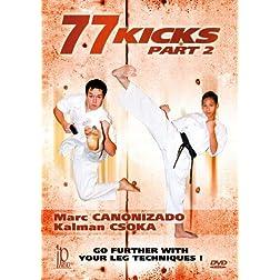 77 Kicks - Part 2
