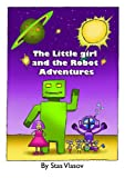 img - for Little girl and Robot Adventures book / textbook / text book