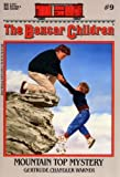 Mountain Top Mystery (Boxcar Children Mysteries 9)
