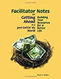 img - for Facilitator Notes for Getting Ahead in a Just-Gettin-By World: Building Your Resources for a Better Life book / textbook / text book