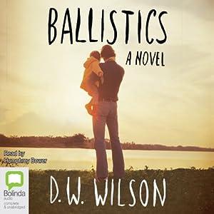 Ballistics | [D. W. Wilson]