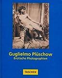 Guglielmo Plüschow [English Edition] (3822890421) by Peter Weiermair