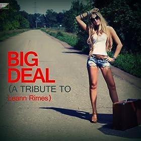 Big Deal - A Tribute to Leann Rimes