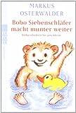 Bobo Siebenschlaefer macht munter weiter