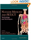 Nuclear Medicine and PET/CT: Technology and Techniques, 7e
