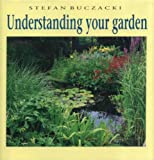 Understanding Your Garden:The Science and Practice of Successful Gardening (0521334683) by Buczacki, Stefan
