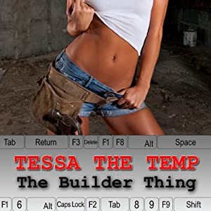 Tessa the Temp: The Builder Thing Audiobook