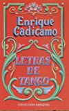 img - for Letras De Tango - Enrique Cadicamo (Spanish Edition) book / textbook / text book