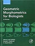 img - for Geometric Morphometrics for Biologists, Second Edition: A Primer book / textbook / text book