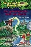 Mary Pope Osborne Die geheimnisvolle Welt von Merlin. Das magische Baumhaus Sammelband