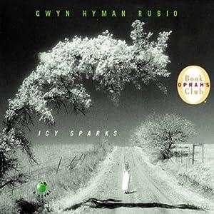 Icy Sparks | [Gwyn Hyman Rubio]