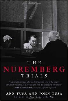 Amazon.com: The Nuremberg Trials (9780815412625): Ann Tusa