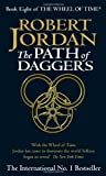 THE WHEEL OF TIME. : Book 8, The path of daggers