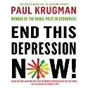 End This Depression Now! (       UNABRIDGED) by Paul Krugman Narrated by Rob Shapiro, Paul Krugman