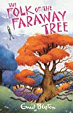 Enid Blyton The Folk of the Faraway Tree (The Magic Faraway Tree)