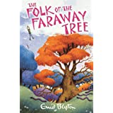 The Folk of the Faraway Treeby Enid Blyton