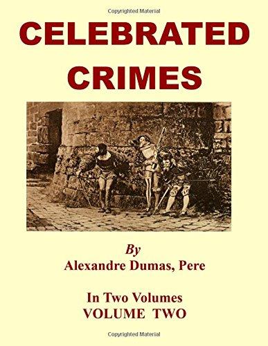 Celebrated Crimes: Volume Two