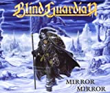 Mirror Mirror by Blind Guardian