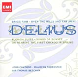 echange, troc  - Delius : Brigg Fair - Florida Suite - On Hearing The First Cuckoo In Spring...