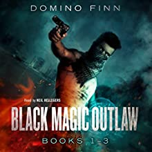 Black Magic Outlaw, Books 1-3 Audiobook by Domino Finn Narrated by Neil Hellegers